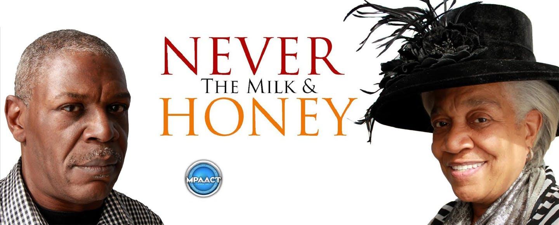 Never the Milk & Honey
