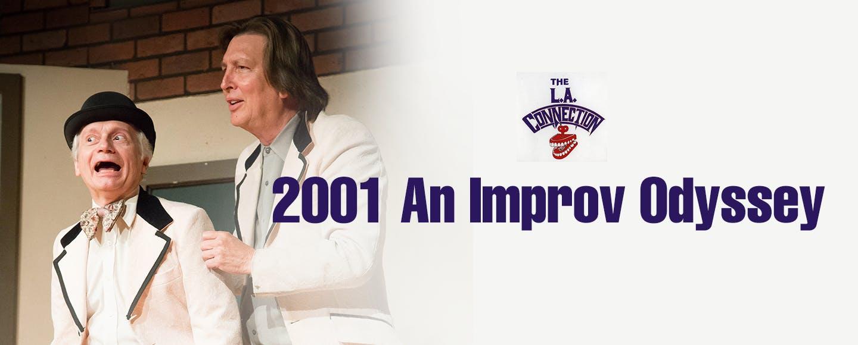2001: An Improv Odyssey