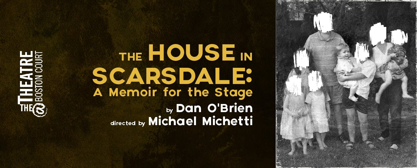 The House in Scarsdale: A Memoir for the Stage