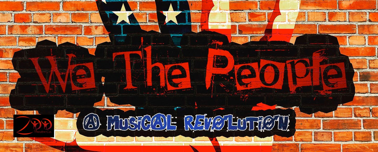 We The People - A Musical Revolution