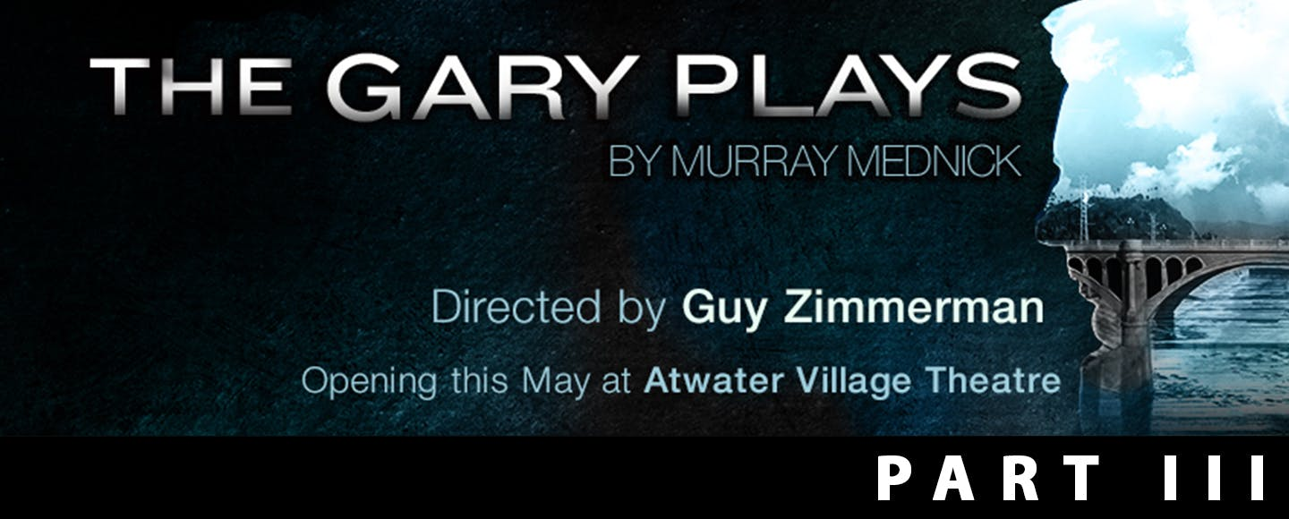 The Gary Plays - Part III
