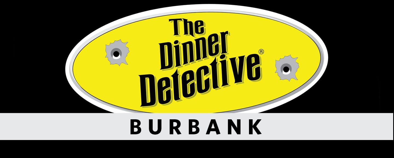 The Dinner Detective - Burbank