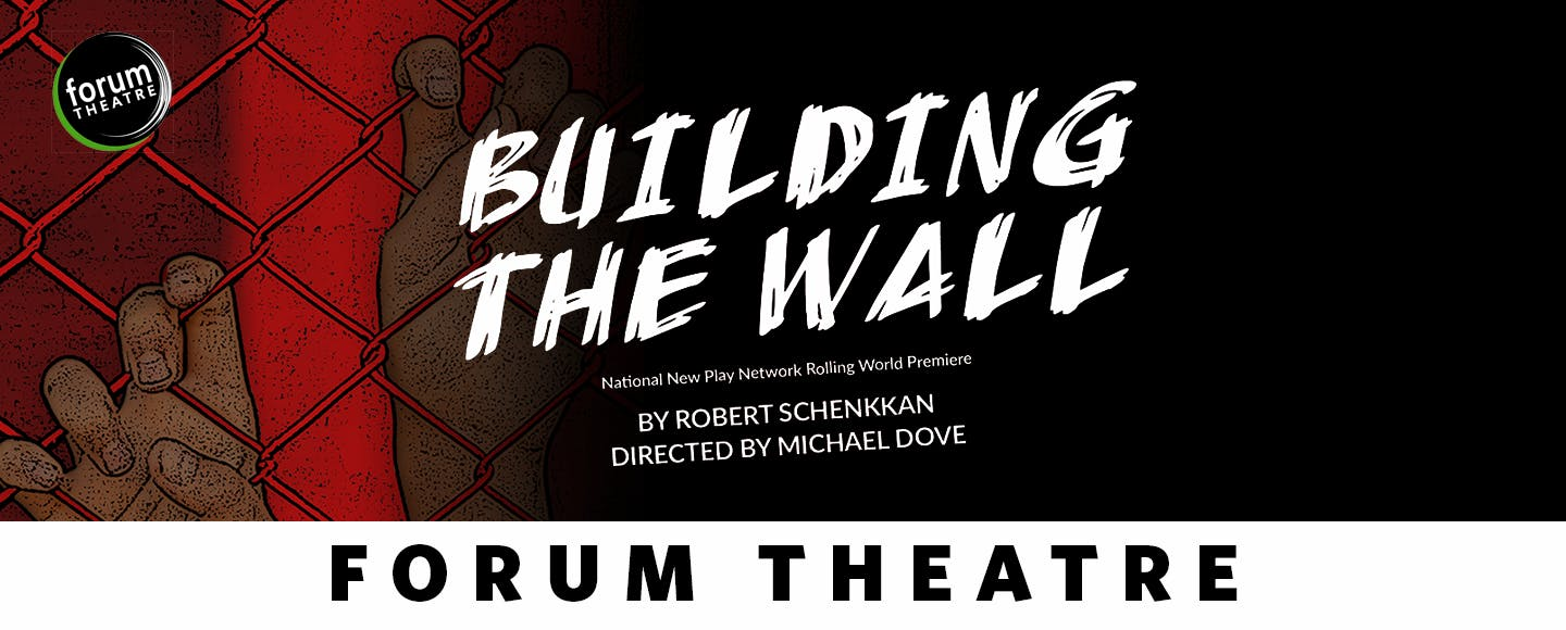 Building the Wall - Forum Theatre