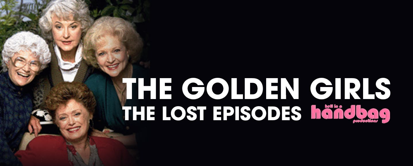 The Golden Girls – The Lost Episodes