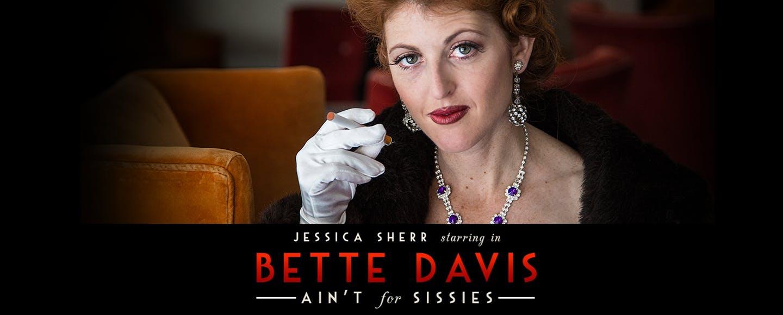Bette Davis Ain't for Sissies
