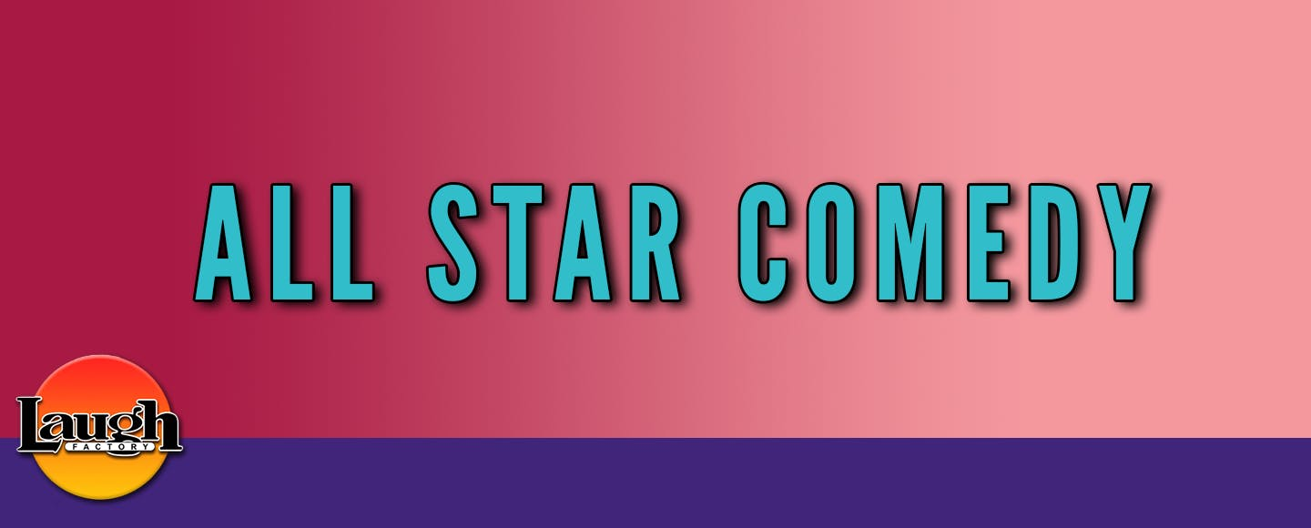 All Star Comedy Hollywood