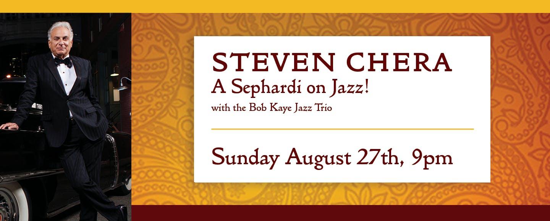 Steven Chera and the Bob Kaye Jazz Trio