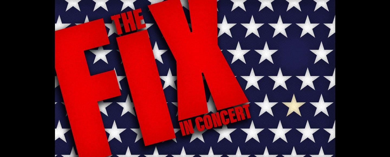 The Fix in Concert
