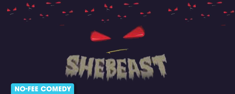 SHEBEAST