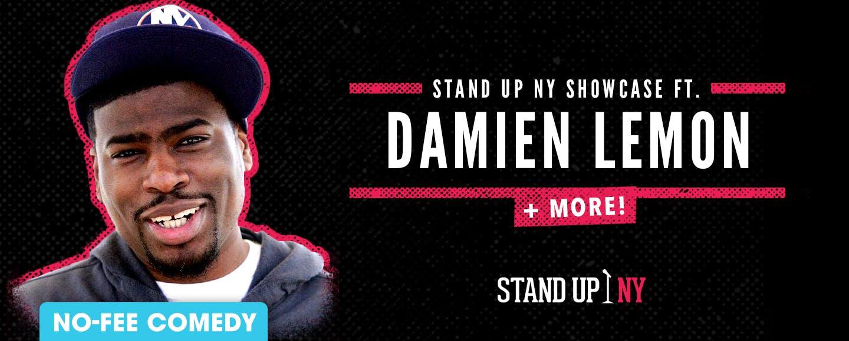 Stand Up NY Showcase ft. Damien Lemon + More