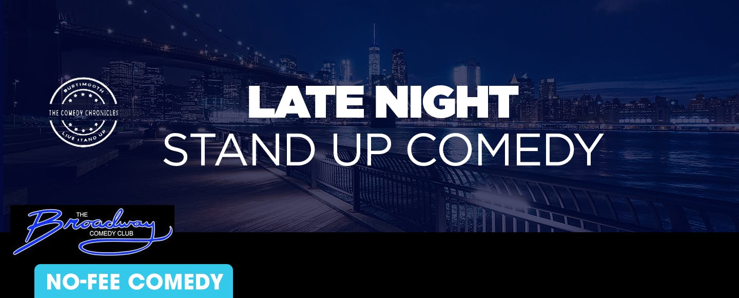 Late NightStand Up Comedy