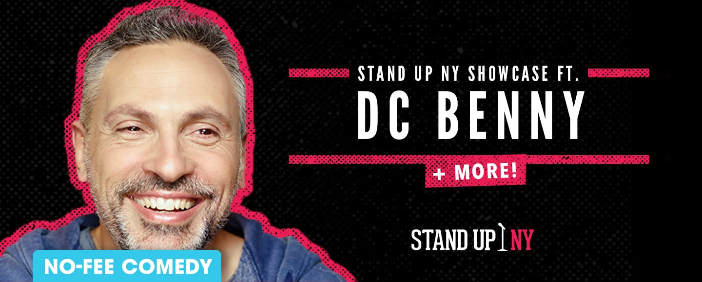 Stand Up NY Showcase ft. DC Benny + More