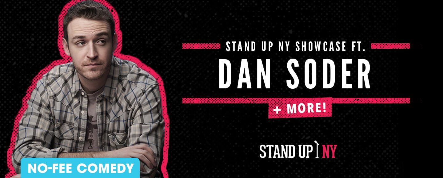 Stand Up NY Showcase ft. Dan Soder + More