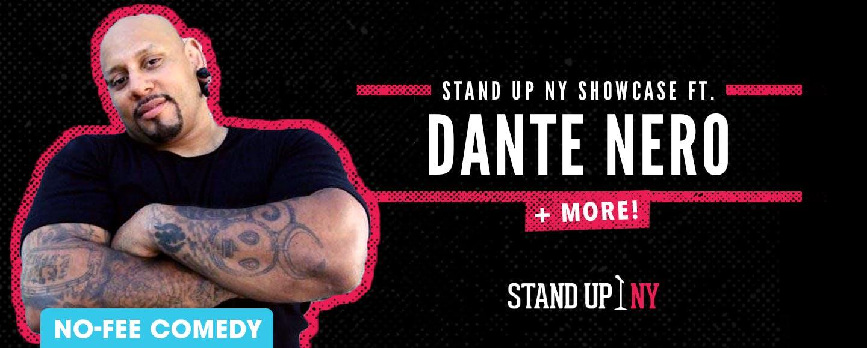 Stand Up NY Showcase ft. Dante Nero + More