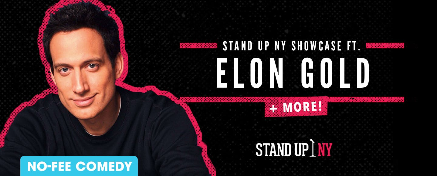 Stand Up NY Showcase ft. Elon Gold + More