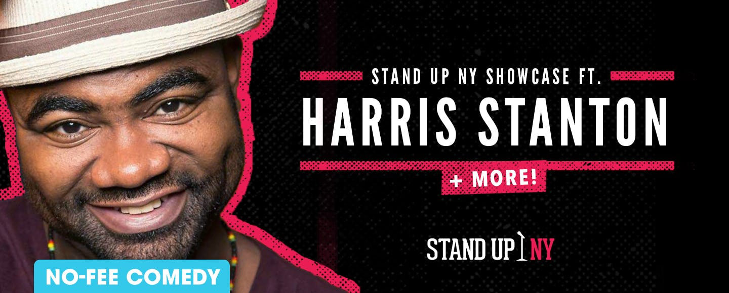 Stand Up NY Showcase ft. Harris Stanton + More