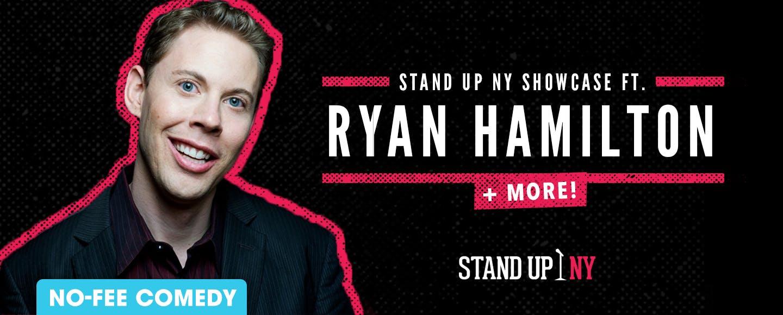 Stand Up NY Showcase ft. Ryan Hamilton + More