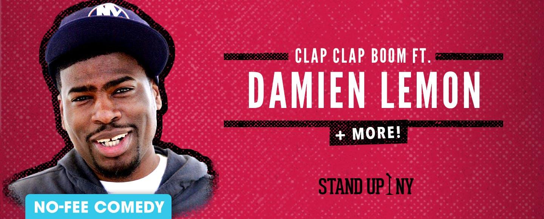 CLAP CLAP BOOM ft. Damien Lemon + More