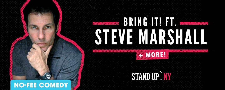 Bring It! ft. Steve Marshall + More