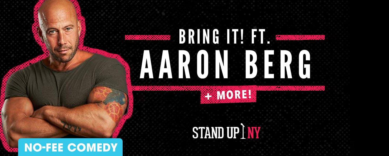 Bring it! ft. Aaron Berg + More