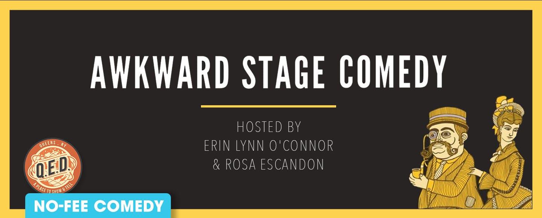 Awkward Stage Comedy Show