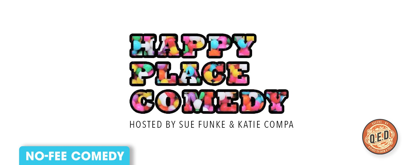 Happy Place Comedy