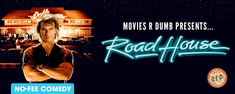 Movies R Dumb Presents... Road House