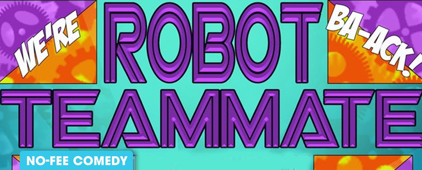 Robot Teammate & The Accidental Party / Razowsky & Clifford