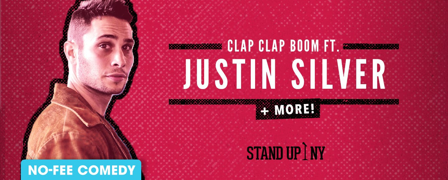 CLAP CLAP BOOM ft. Justin Silver + More