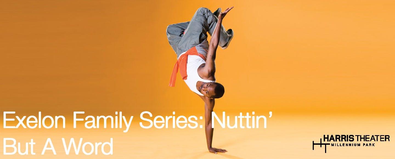 Exelon Family Series: Nuttin' But a Word