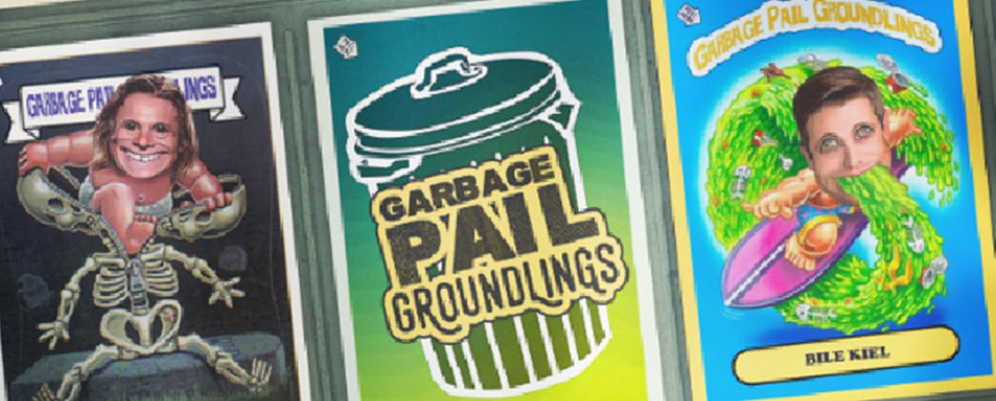 Garbage Pail Groundlings