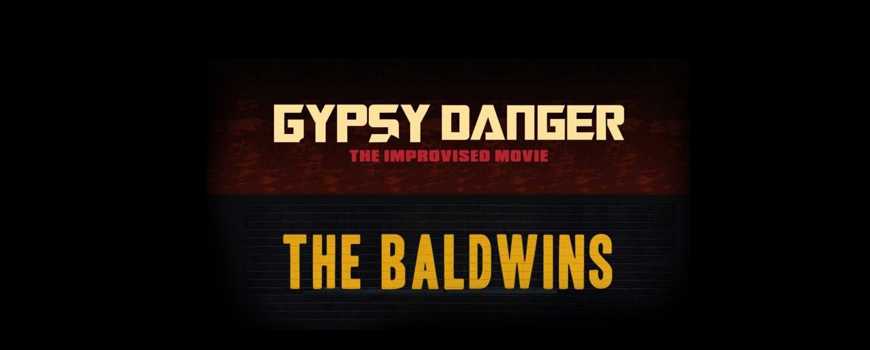 Gypsy Danger and the Baldwins