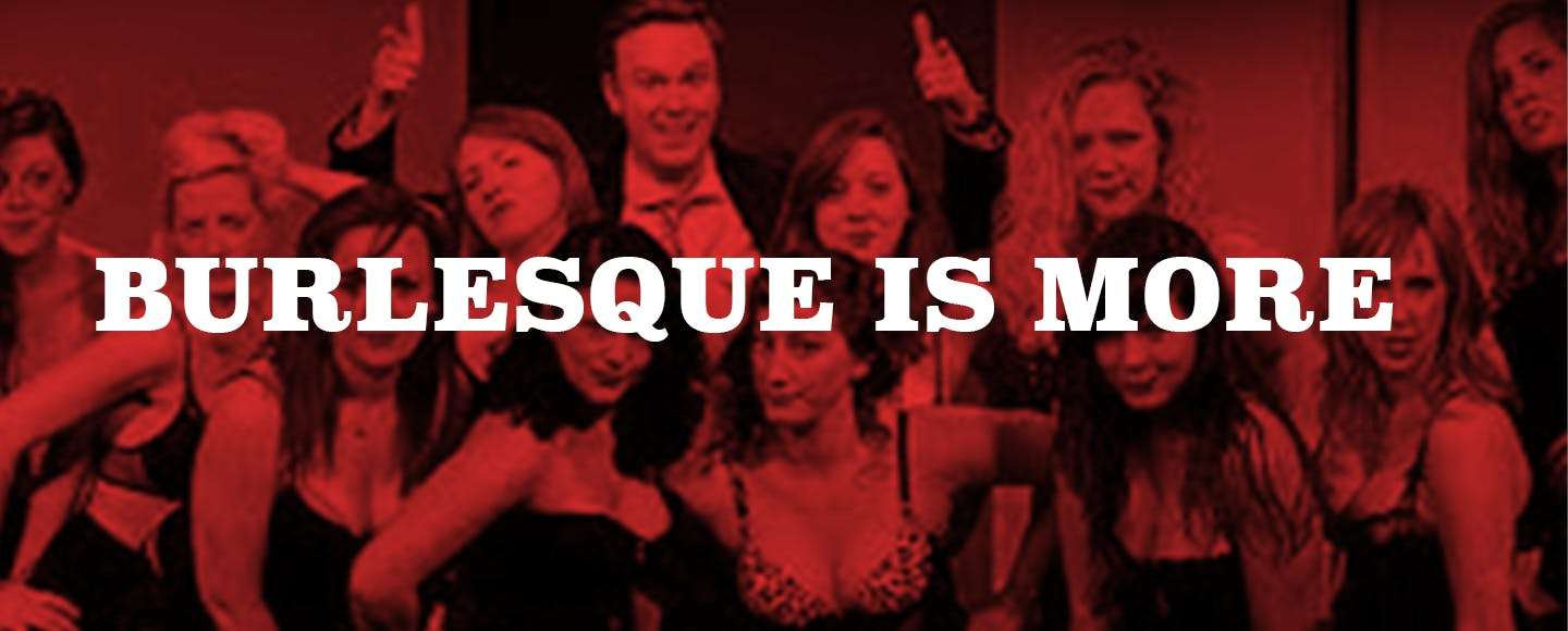 Burlesque is More
