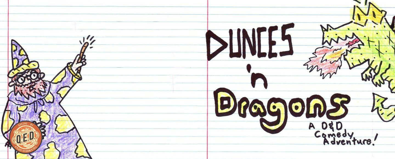 Dunces N' Dragons