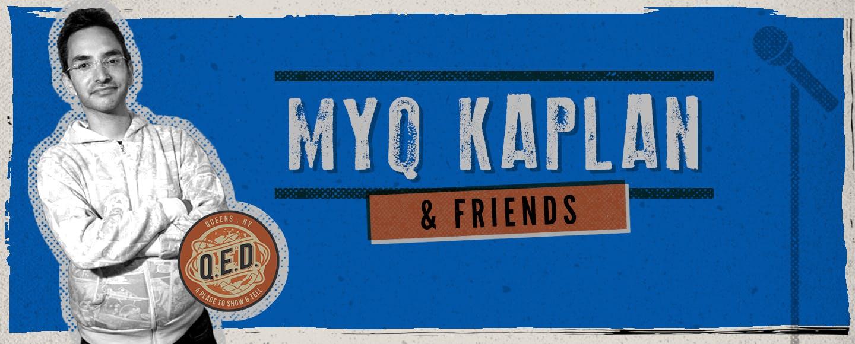 Myq Kaplan & Friends