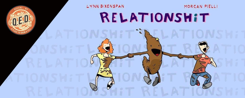 Relationshit!