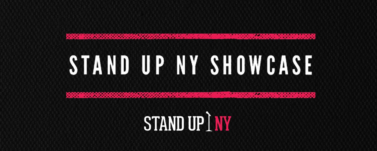 Stand Up NY Showcase
