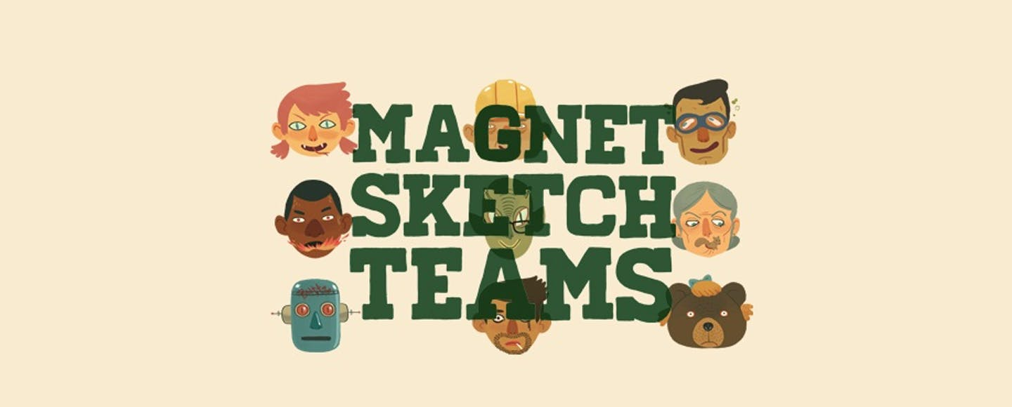 Magnet Sketch Teams