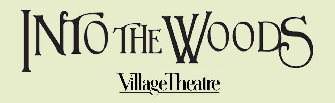Into the Woods at Village Theatre