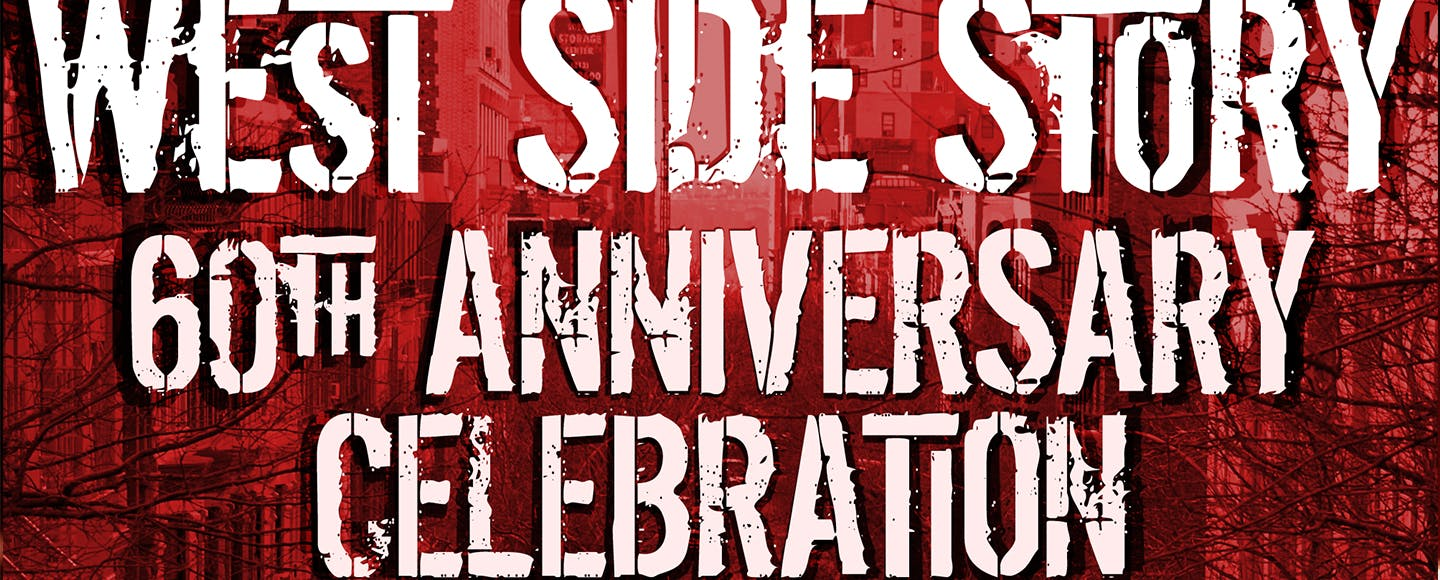 West Side Story 60th Anniversary Celebration