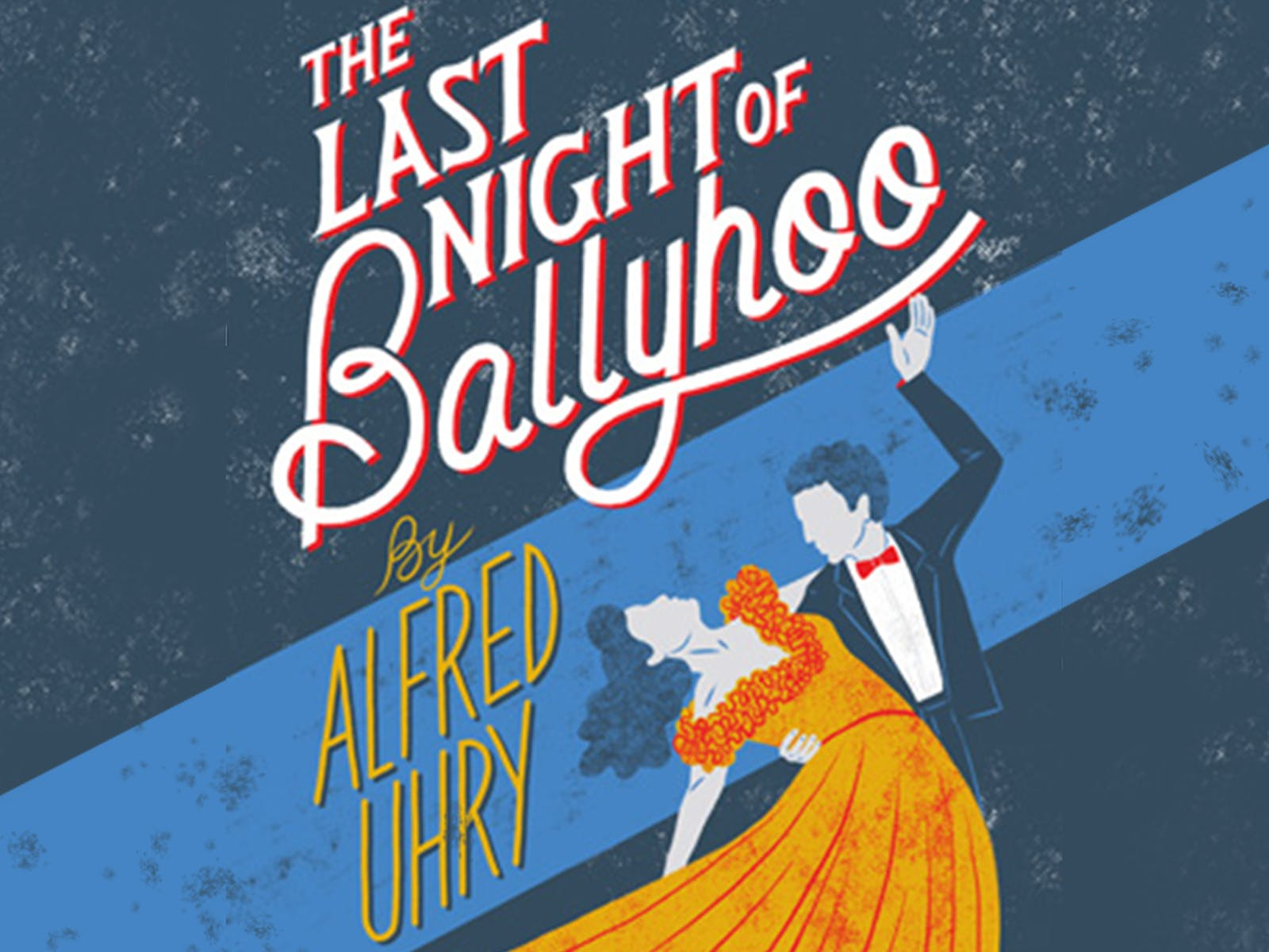 an analysis of the last night of ballyhoo play by alfred uhry The last night of ballyhoo helen hayes theater, ny 597 seats $45 top production: a jane harmon, nina keneally and liz oliver presentation of a play in two acts by alfred uhry.