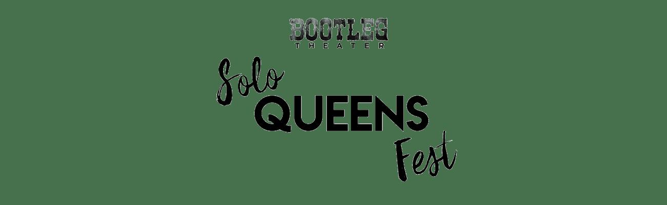 Solo Queens Fest