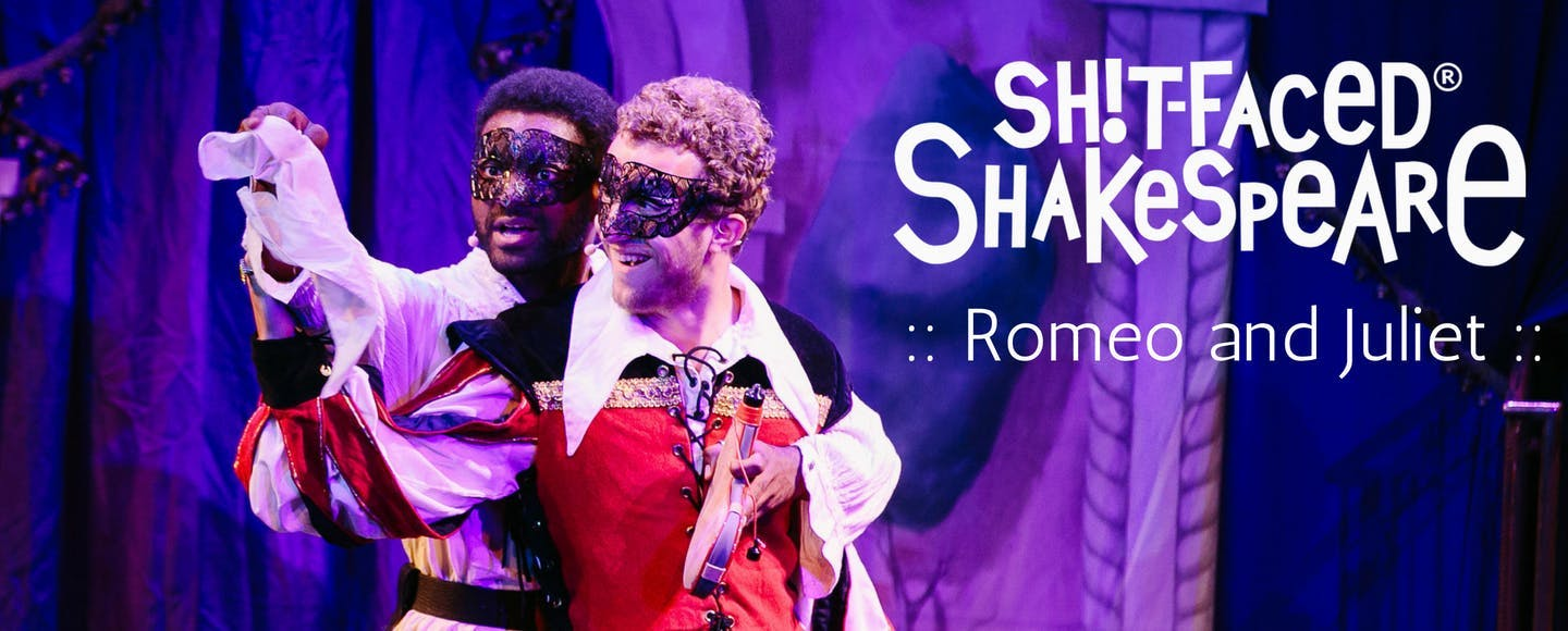 Sh*t-faced Shakespeare: Romeo and Juliet