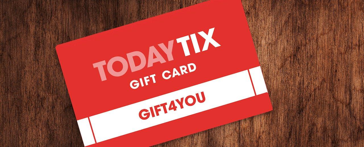 TodayTix Gift Cards