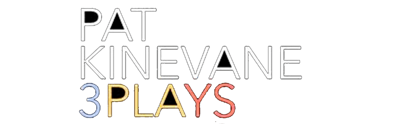 Pat Kinevane: 3 Plays