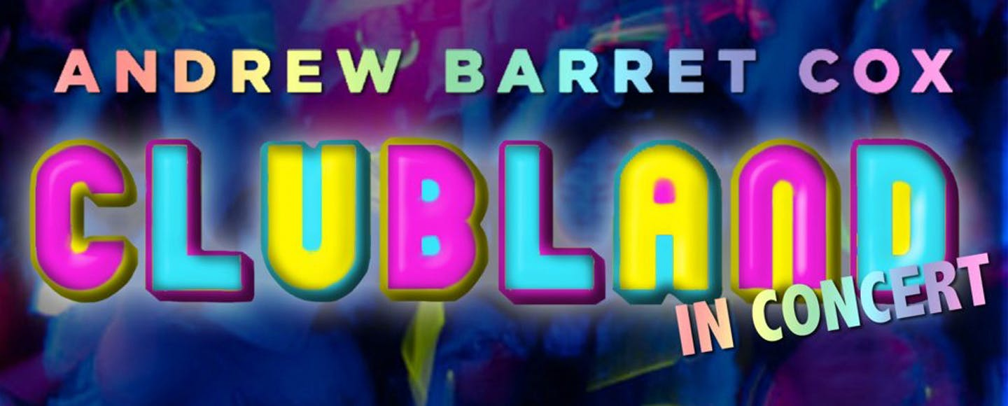 New Musical! Clubland by Andrew Barrett Cox