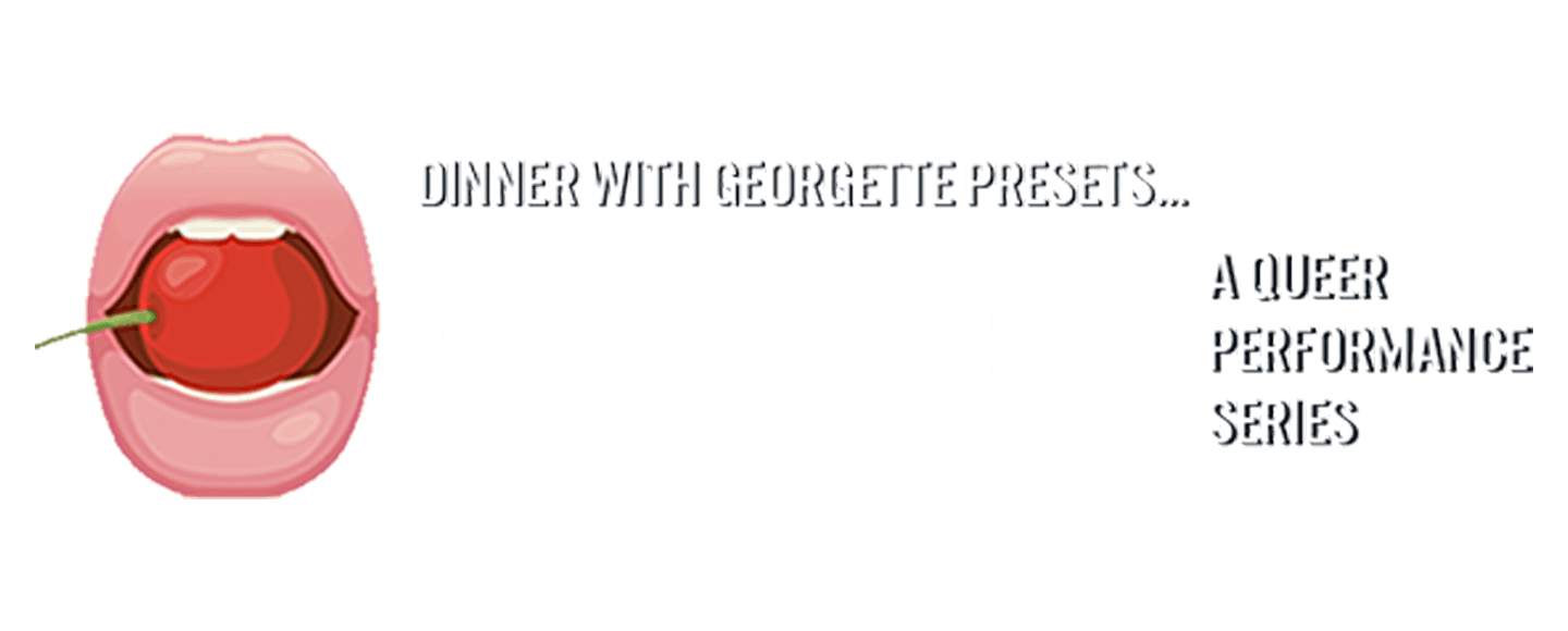 DESSERT: A Queer Performance Series