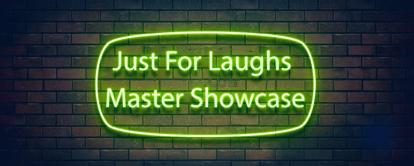 Montreal Just for Laughs Master Showcase