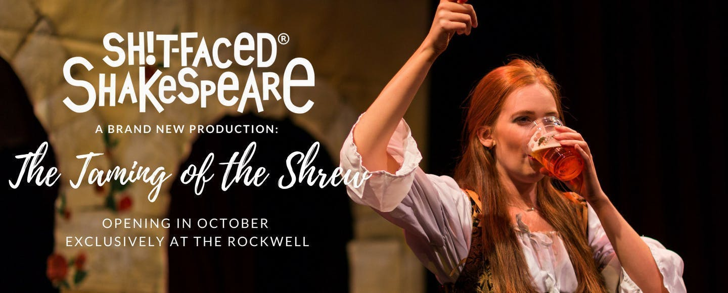 Sh*t-faced Shakespeare: The Taming of the Shrew