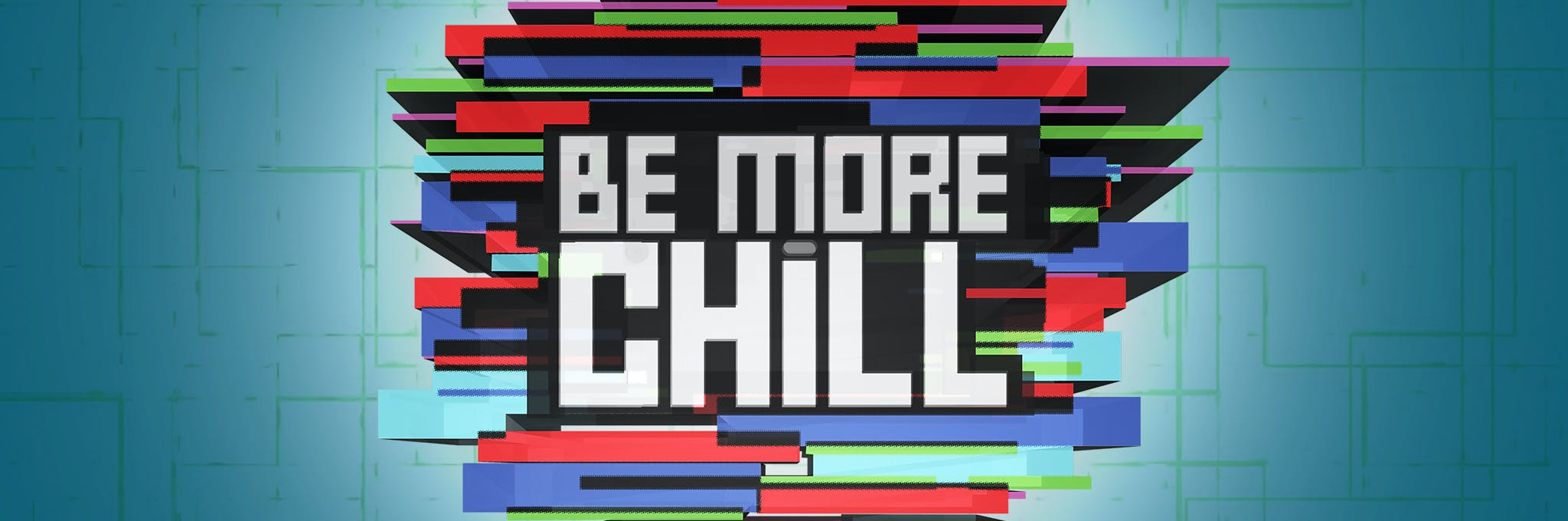 Logo Be More Chill Related Keywords Suggestions Logo Be